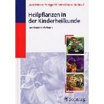 Bühring Ursel, Ell-Beiser Helga, Girsch Michaela, Heilpflanzen in der Kinderheilkunde