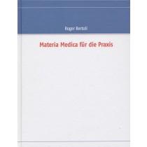 Bertoli Roger Materia Medica für die Praxis