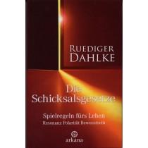 Dahlke Ruediger, Die Schicksalsgesetze