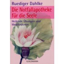 Dahlke Ruediger, Die Notfallapotheke für die Seele