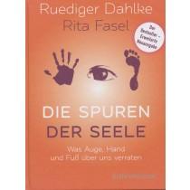 Dahlke Ruediger & Fasel Rita, Die Spuren der Seele