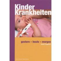 Trappitsch Daniel, Kinderkrankheiten