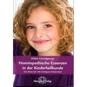 Grandgeorge Didier, Homöopathische Essenzen in der Kinderheilkunde