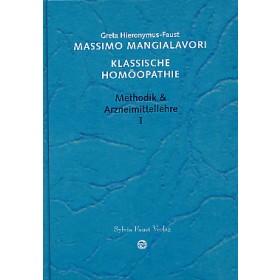 Mangialavori Massimo, Klassische Homöopathie 1
