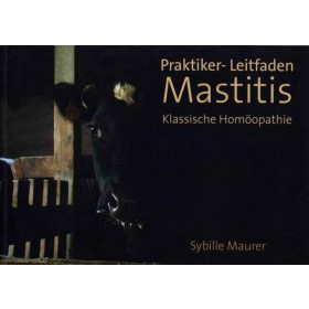 Maurer Sybille, Praktiker-Leitfaden Mastitis
