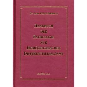Morrison Roger, Handbuch der Pathologie zur homöopathischen Differentialdiagnose