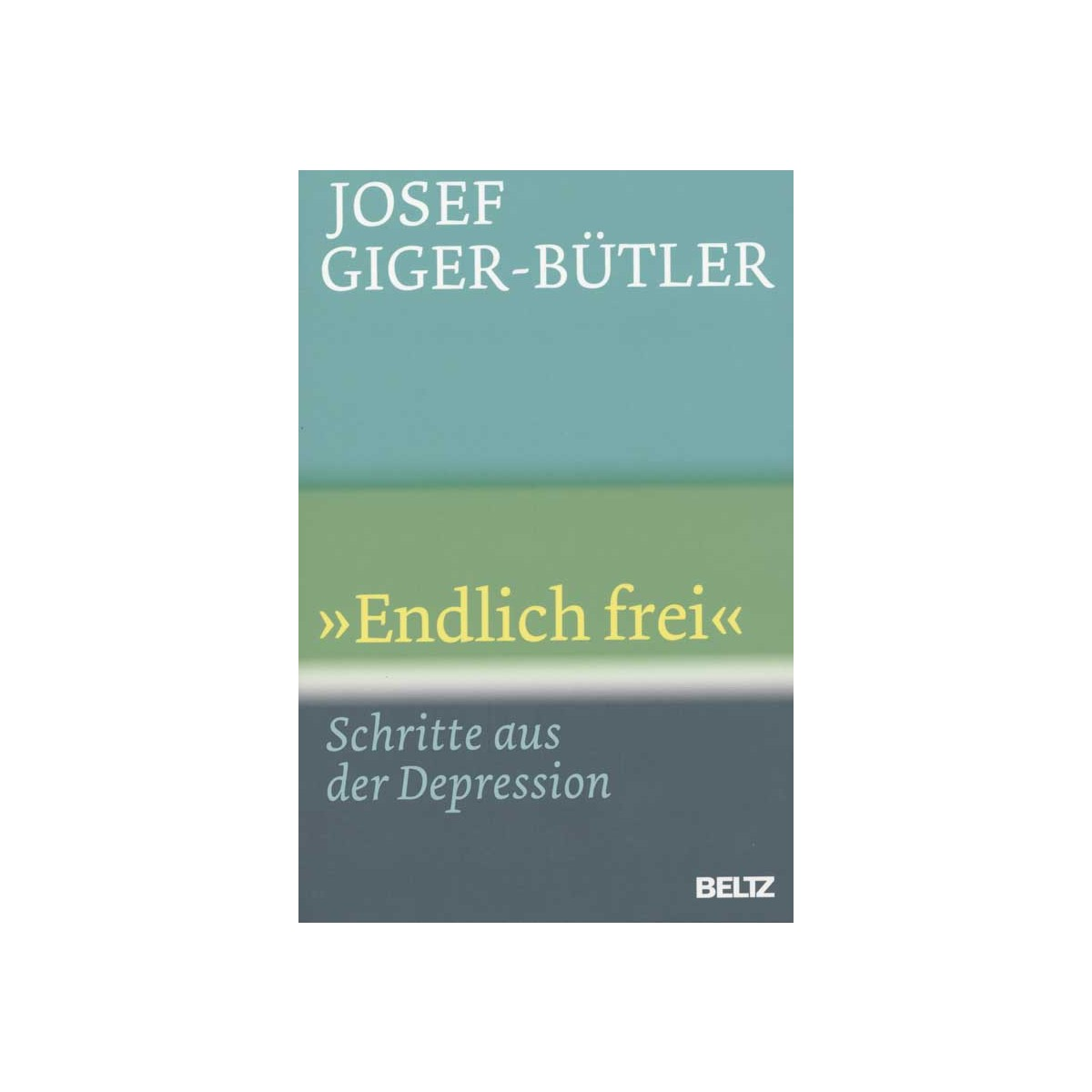 """Giger-Bütler Josef, """"Endlich frei"""""""