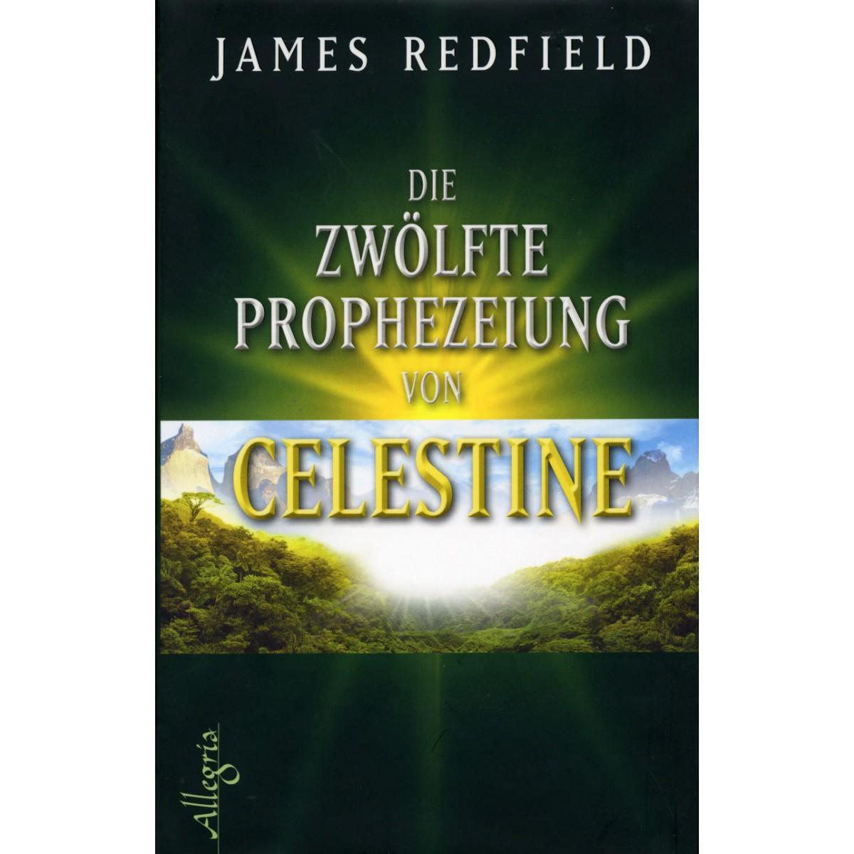 Redfield James, Die zwölfte Prophezeiung von Celestine