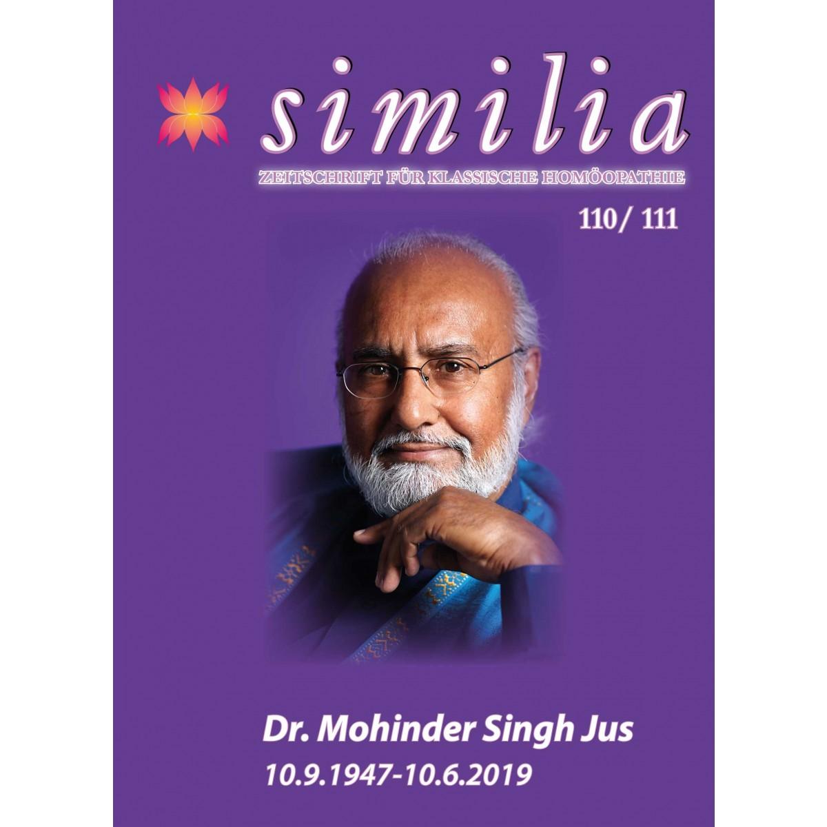 Similia Nr. 110 und Nr. 111 Spezialausgabe Zum Gedenken an Dr. Mohinder Singh Jus