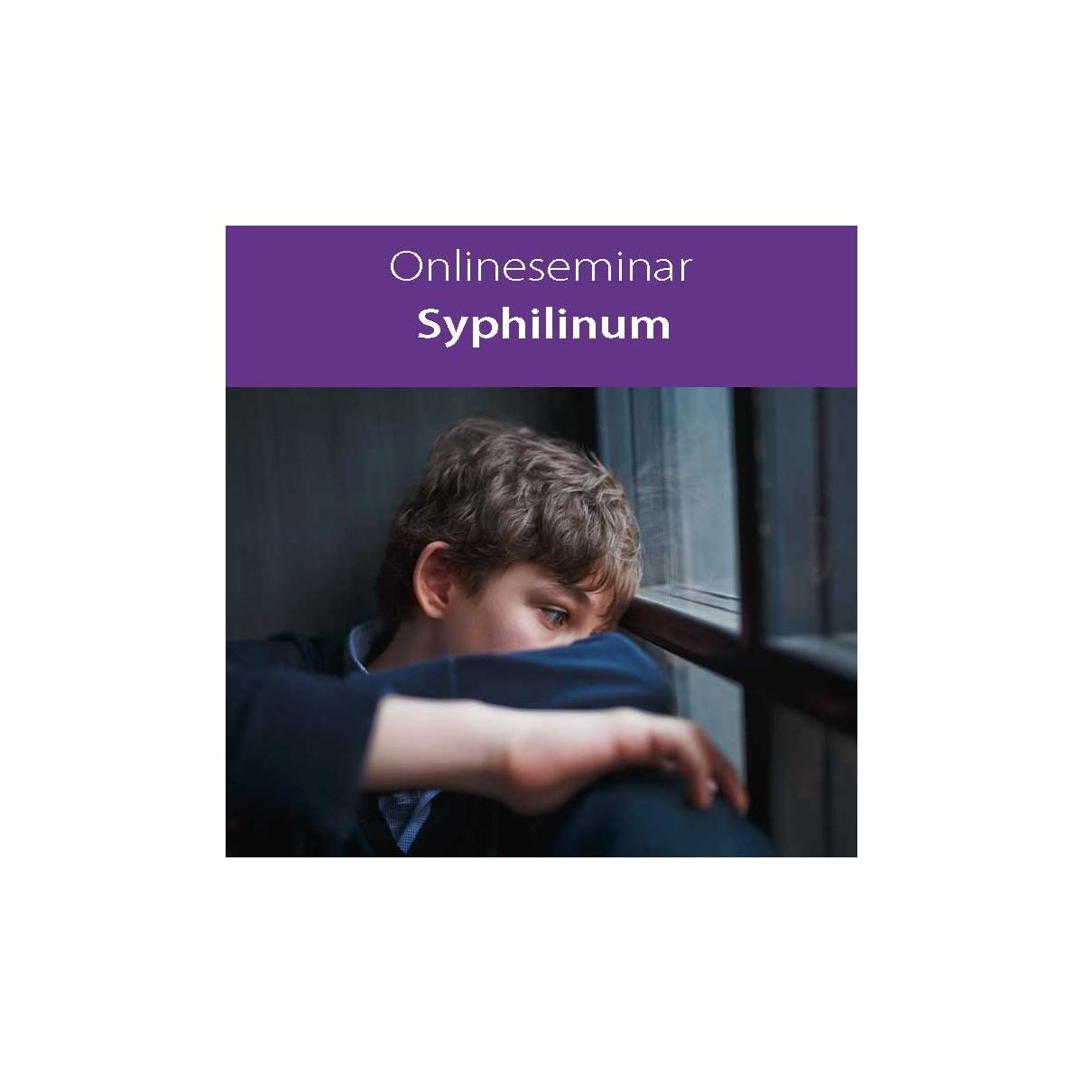 Online-Seminar Fachseminar in klassischer Homöopathie Syphilinum in all seinen Facetten