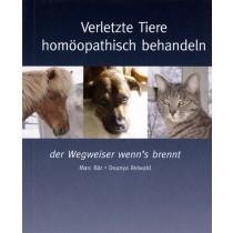 Bär M. / Reiwald D. Verletzte Tiere homöopathische behandeln