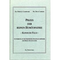 Candegabe Marcelo, Carrara Hugo, Praxis der reinen Homöopathie