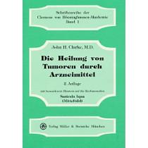 Clarke J.H., Die Heilung von Tumoren durch Arzneimittel