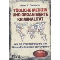 Gotzsche Peter, Tödliche Medizin und organisierte Kriminalität