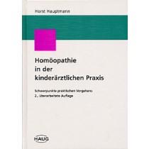 Hauptmann Horst, Homöopathie in der kinderärztlichen Praxis