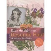 Heidböhmer Ellen, Gesunde Haut