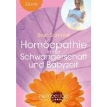 Sven Sommer Homöopathie in der Schwangerschaft und Stillzeit