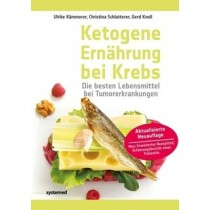 Kämmerer Ulrike, Schlatterer Christina & Knoll Gerd, Ketogene Ernährung bei Krebs