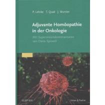 Lehrke P., Quak T., J. Wurster   Adjuvante Homöopathie in der Onkologie