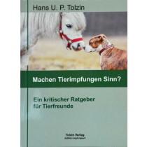 Tolzin Hans U.P. - Machen Tierimpfungen Sinn?