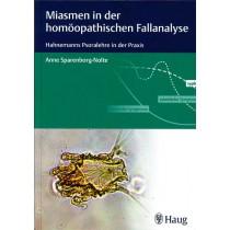 Miasmen in der homöopathischen Fallanalyse  Anne Sparenborg-Nolte