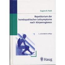 Nash Eugene B., Repetitorium der Leitsymptome nach Körperregionen