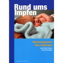 Petek-Dimmer Anita & Emmenegger Julia, Rund ums Impfen