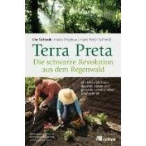 Scheub Ute, Terra Preta, Die schwarze Revolution aus dem Regenwald