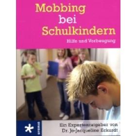 Eckardt Jo-Jacqueline - Mobbing bei Schulkindern