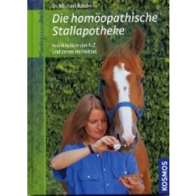 Rakow Michael - Die homöopathische Stallapotheke