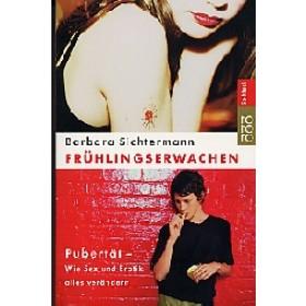 Barbara Sichtermann - Frühlingserwachen