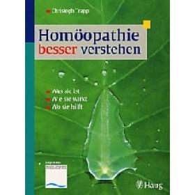 Trapp, Christoph - Homöopathie besser verstehen