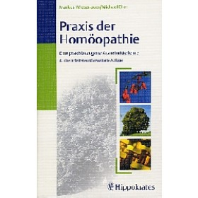 Wiesenauer, Markus / Elies, Michael - Praxis der Homöopathie