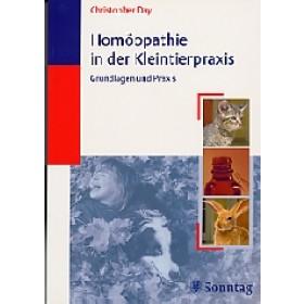 Day Christopher -Homöopathie in der Kleintierpraxis
