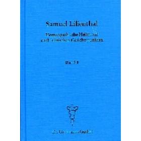 Lilienthal Samuel - Homöopathische Heilmittel nach klinischen Gesichtspunkten