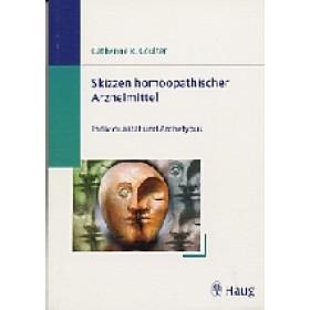 Coulter, Catherine R. - Skizzen homöopathischer Arzneimittel