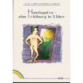 Enders, Norbert / Steinbeck, Maria / Gottsmann, Eberhard -Homöopathie. Eine Einführung in Bildern