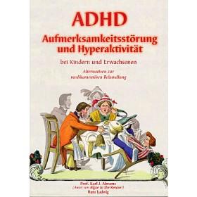Abrams K.J. - ADHD Aufmerksamkeitsstörung und Hyperaktivität