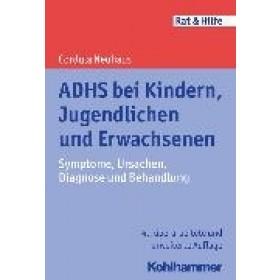 Neuhaus Cordula, ADHS bei Kindern, Jugendlichen und Erwachsenen