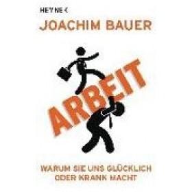 Bauer Joachim - Arbeit