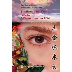 Auerbach, Leo - Ernährung bei Krebs nach den 5 Elementen der TCM