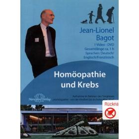 Jean-Lionel Bagot Homöopathie als Begleittherapie bei Krebs DVD