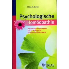 Bailey Philip M. - Psychologische Homöopathie