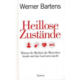 Bartens Werner - Heillose Zustände