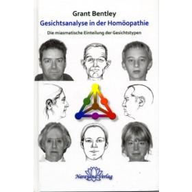 Bentley Grant  Gesichtsanalyse in der Homöopathie