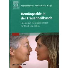 Bitschnau Michaela & Anton Drähne  Homöopathie in der Frauenheilkunde