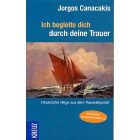 Canacakis Jorgos, Ich begleite dich durch deine Trauer