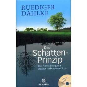 Dahlke Ruediger, Das Schatten-Prinzip