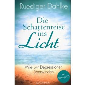 Dahlke Ruediger, Die Schattenreise ins Licht