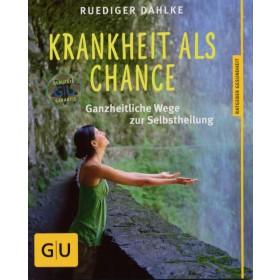 Dahlke Ruediger, Krankheit als Chance